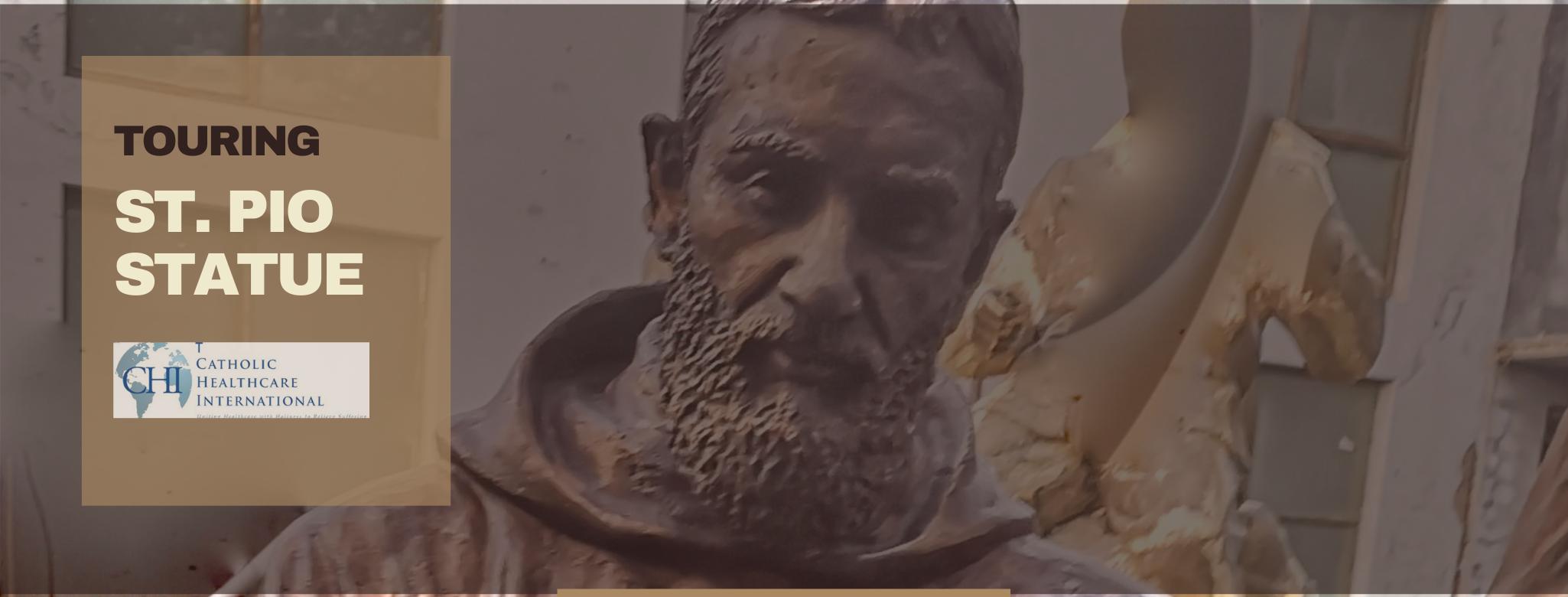 St Padre Pio Statue tour
